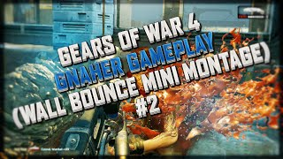 Gears of War 4 - Gnasher Gameplay (Wall Bounce Mini Montage #2) Q's Below!