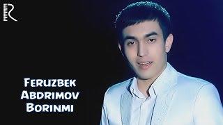 Ферузбек Абдримов - Боринми