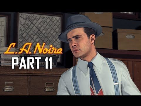 LA NOIRE Gameplay Walkthrough Part 11 - The White Shoe Slaying (5 STAR Remaster Let's Play)