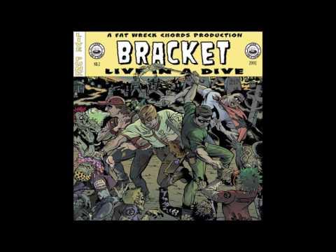 Bracket - Live in a Dive (Full Album - 2002)