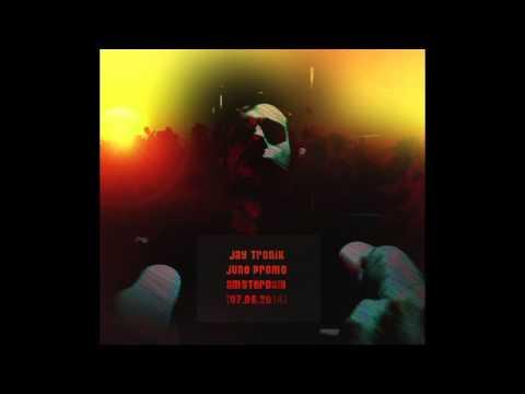 Jay Tronik - June Promo Amsterdam [1 Hour Deep And Tech House Set] 720 HD