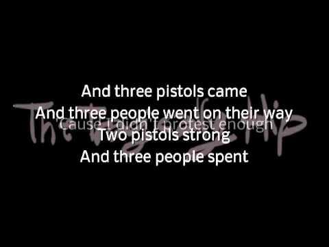 Tragically Hip - Three Pistols with lyrics