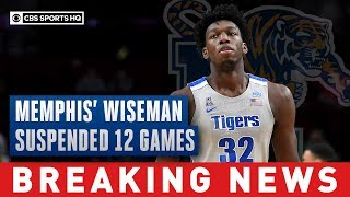 Memphis star James Wiseman suspended 12 games for NCAA violation   CBS Sports HQ