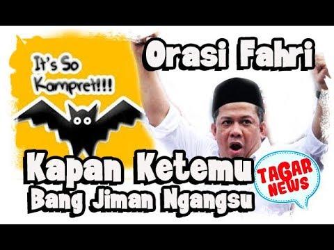 Habis Orasi Bela Sarumpaet, Kapan Fahri Hamzah Bertemu Bang Jiman Ngangsu