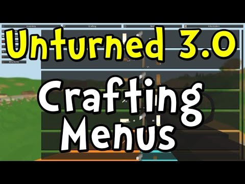 UNTURNED 3.0 Crafting Menus and Recipes Update!