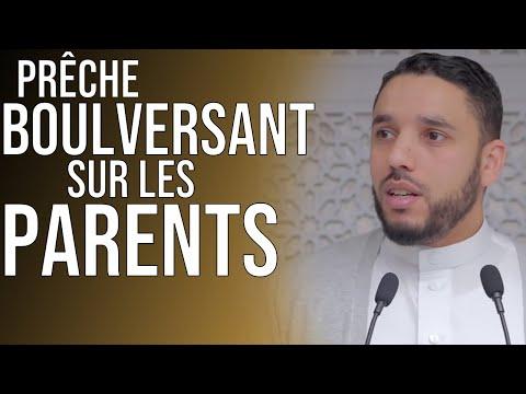 PRÊCHE BOULEVERSANT SUR LES PARENTS