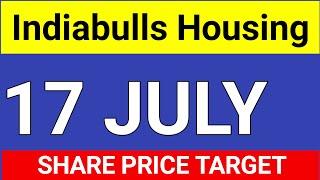 Indiabulls, 17 JULY SHARE TARGET । Indiabulls housing finance stock
