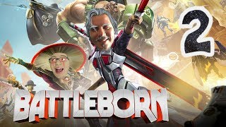 Battleborn with Alex! Episode 2: Muuuuuuch Better...