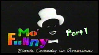 Mo' Funny: Black Comedy in America - Part 1