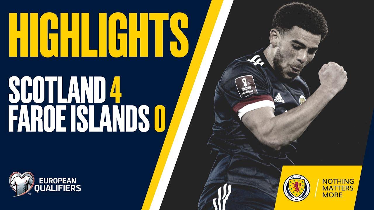 HIGHLIGHTS   Scotland 4-0 Faroe Islands   FIFA World Cup Qualifiers