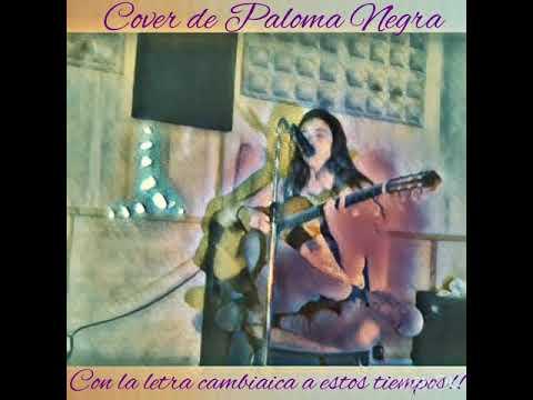 Davinia Baños, Cover De Paloma Negra!