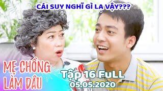 Mẹ Chồng Làm Dâu - Tập 16 Full | Phim Sitcom Mẹ Chồng Con Dâu Việt Nam Hay Nhất 2020 - Phim Hài HTV9