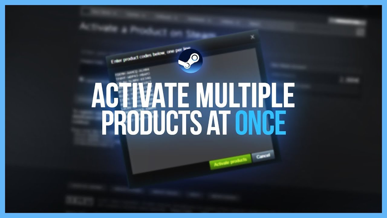 ACTIVATE MULTIPLE PRODUCT KEYS AT ONCE - Steam Tutorial
