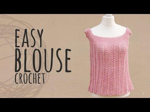 Tutorial Easy Blouse Crochet Youtube