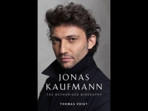 "Jonas Kaufmann -  The Most Important, Versatile Tenor Of His Generation."""