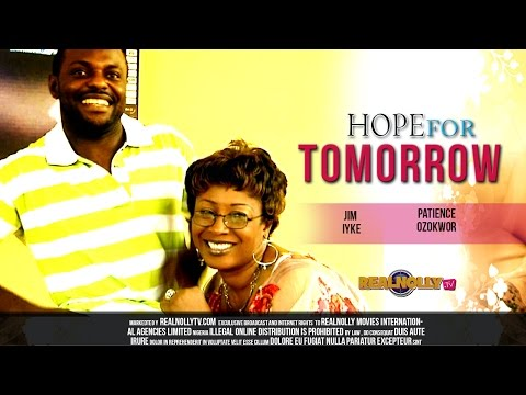 Nigerian Nollywood Movies - Hope For Tomorrow 1