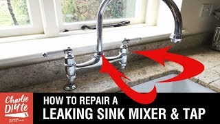 How To Repair A Kitchen Sink Mixer & Dripping Tap