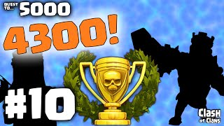 """Clash of Clans """"Leaderboards!"""" Quest to 5000 Trophies #10"""