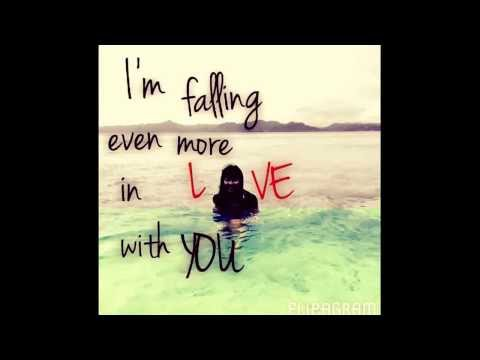 I'm falling even more in love...with YOU.
