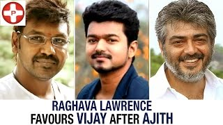 Raghava Lawrence favours Vijay after Ajith | Latest Tamil Cinema News