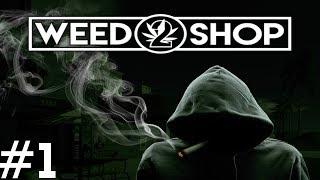 Weed Shop 2  —  (: Najlepsze Zioło  (: - Na żywo