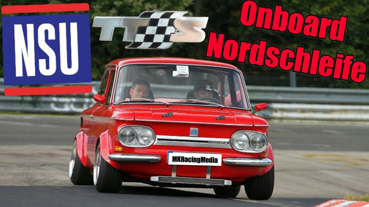 nsu tts onboard touristenfahrten nordschleife. Black Bedroom Furniture Sets. Home Design Ideas