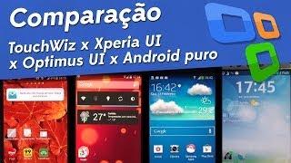 Comparação: TouchWiz x Xperia UI x Optimus UI x Android puro - [Tecmundo]