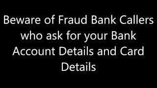 Vishing (Fraud Bank Calls)