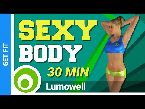 30 Minute Sexy Body Full Body Workout