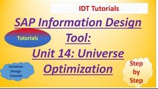 SAP IDT Unit 14 :Universe Optimization: Tutorial