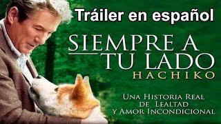 Siempre a tu lado, Hachiko - Trailer en español latino