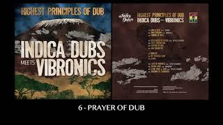 6. Indica Dubs meets Vibronics - Prayer Of Dub [ISS080]