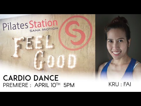 Cardio Dance with Kru Fai from Bangkok | Premiere : 10 April 2020 | 5PM