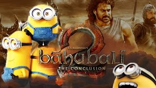 Bahubali 2 trailer funny minions version video