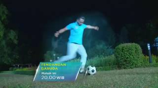 Video Tendangan Garuda Episode 20 Juli 2018 download MP3, 3GP, MP4, WEBM, AVI, FLV Agustus 2018