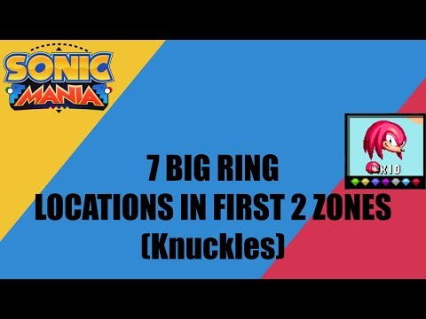 Sonic Mania - 7 Giant Ring Locations [Knuckles Route]