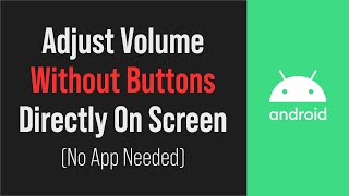 Control Volume Without Button Android (No Apps Required) screenshot 5