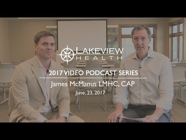 James McManus LMHC, CAP/Founder of Family First Adolescent Services - Podcast Interview