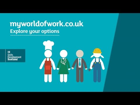 My World of Work - Skills Development Scotland