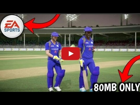 Download Ea Cricket 2017 In 80 My Game In Any Android Device With Proof Cricket 2017