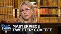 """Masterpiece Tweeter: Trump's """"Covfefe"""" 