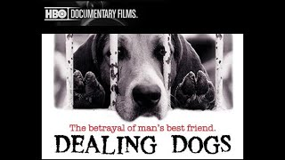 Dealing Dogs | HBO Documentary | LCA Investigation