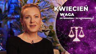 WAGA- horoskop kwiecień