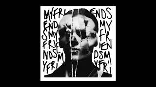 Bohnes My Friends Audio.mp3