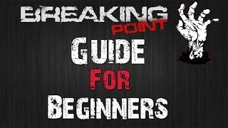 Breaking Point Beginners Guide (arma 3 Mod)