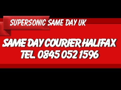 Same Day Courier Services Halifax - Same Day Delivery - Supersonic Sameday UK