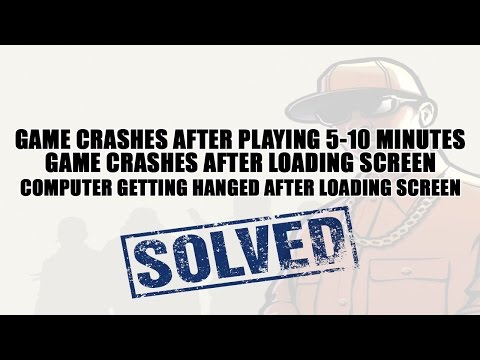 GTA SA: Game Crash Problem Solved!!(Detailed video)