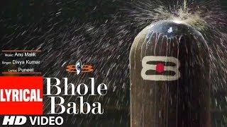 Bhole Baba Lyrical | Anu Malik Feat. Kushal Punjabi| Divya Kumar | T-Series