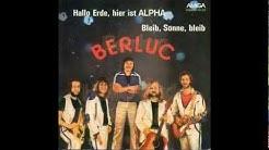 Berluc - Hallo Erde, hier ist Alpha (1978)