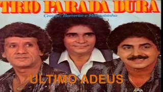 TRIO PARADA DURA ULTIMO ADEUS